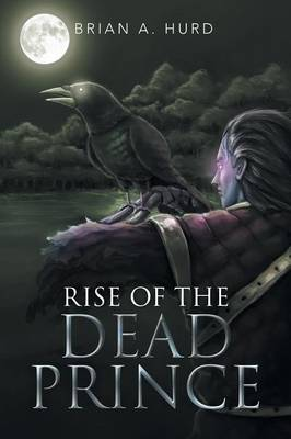 Rise of the Dead Prince (Paperback)