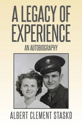 A Legacy of Experience: An Autobiography (Paperback)