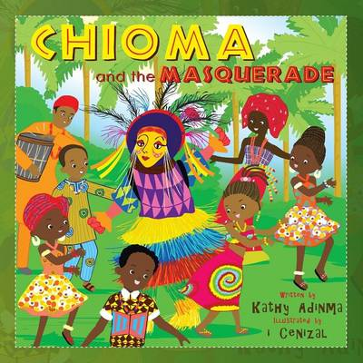 Chioma and the Masquerade (Paperback)