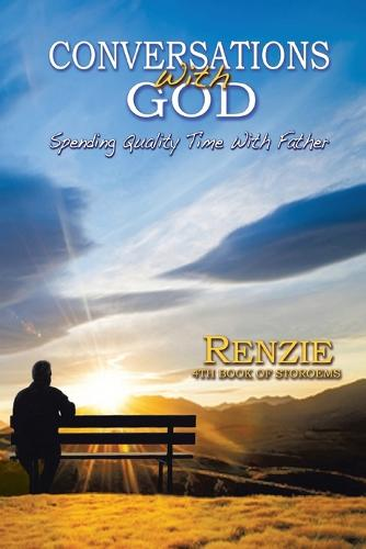 Conversations with God!: Spending Quality Time with Father (Paperback)