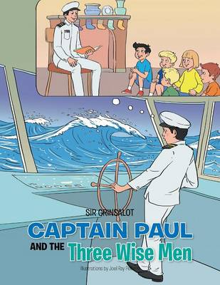 Captain Paul and the Three Wise Men (Paperback)