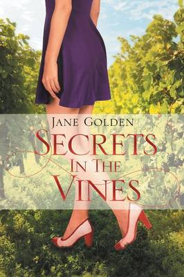 Secrets in the Vines (Paperback)