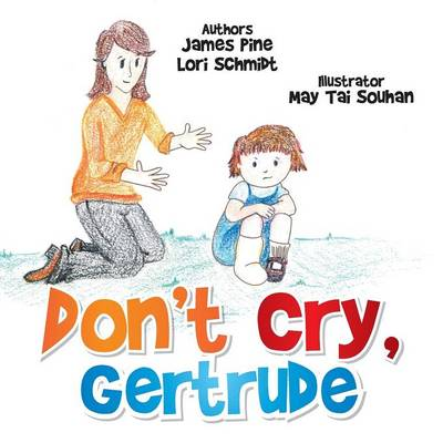 Don't Cry Gertrude (Paperback)