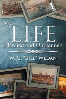 My Life Planned and Unplanned (Paperback)