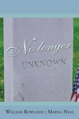 No Longer Unknown (Paperback)