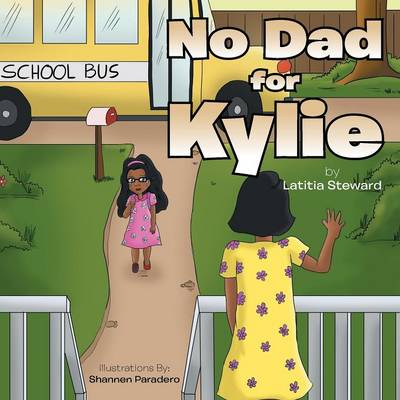 No Dad for Kylie (Paperback)