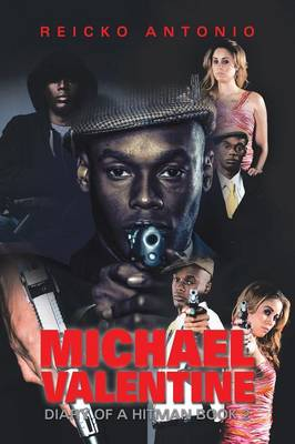 Michael Valentine: Diary of a Hitman Book 2 (Paperback)