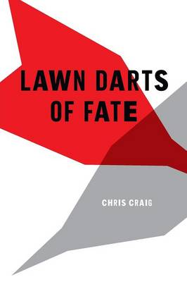 Lawn Darts of Fate (Paperback)