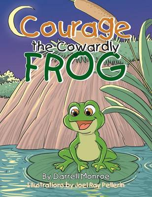 Courage the Cowardly Frog (Paperback)