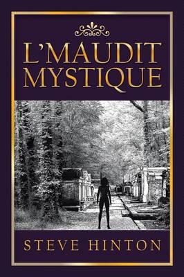 L'Maudit Mystique (Paperback)