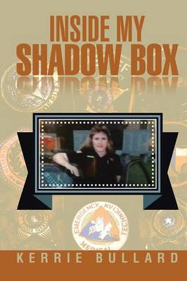 Inside My Shadow Box (Paperback)