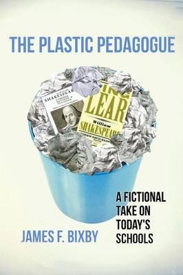 Plastic Pedagogue (Paperback)