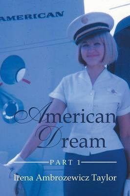American Dream: Part 1 (Paperback)