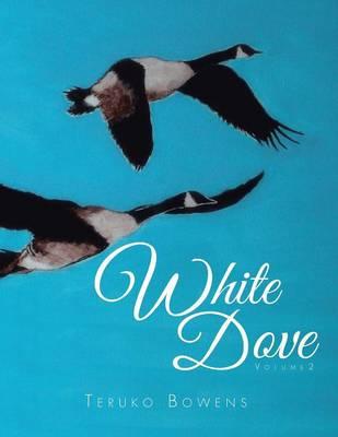 White Dove: Volume 2 (Paperback)