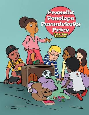 Prunella Penelope Persnickety Price (Paperback)