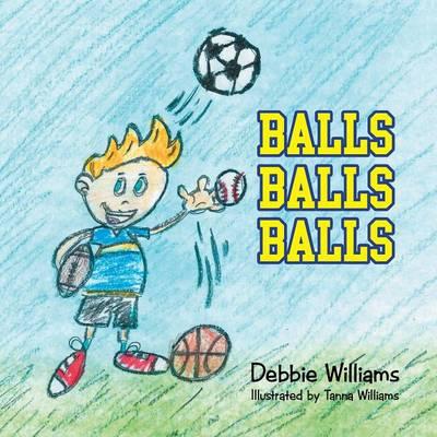 Balls Balls Balls (Paperback)