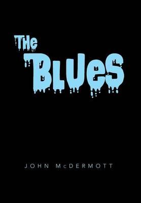 The Blues (Hardback)