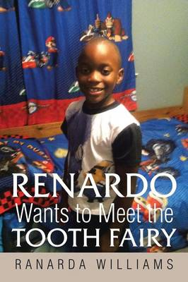 Renardo Wants to Meet the Tooth Fairy (Paperback)