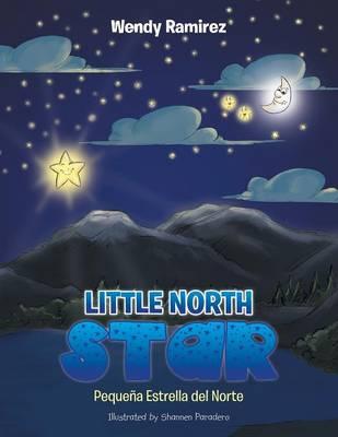 Little North Star: Pequena Estrella del Norte (Paperback)