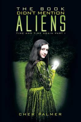 The Book Didn't Mention Aliens: Time and Time Again Part I (Paperback)