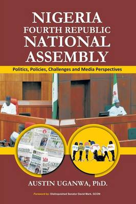 Nigeria Fourth Republic National Assembly (Paperback)