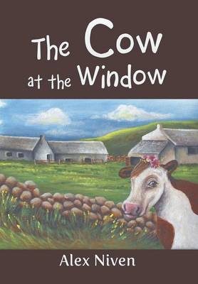 The Cow at the Window (Hardback)