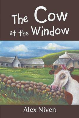 The Cow at the Window (Paperback)