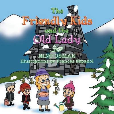 The Friendly Kids and the Old Lady (Paperback)