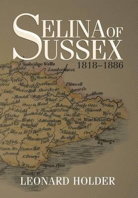 Selina of Sussex: 1818-1886 (Hardback)