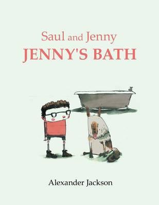 Saul and Jenny Jenny's Bath (Paperback)
