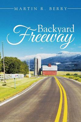 Backyard Freeway (Paperback)