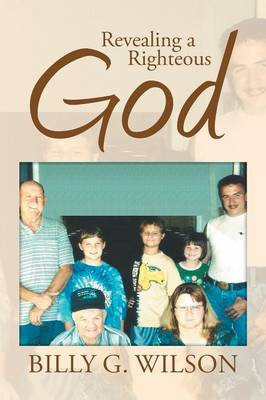 Revealing a Righteous God (Paperback)