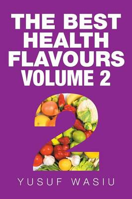 The Best Health Flavours: Volume 2 (Paperback)