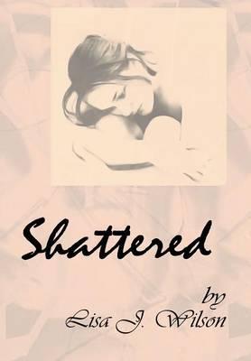 Shattered (Hardback)