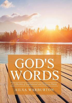 God's Words: A Collection of Inspirational and Religious Poems (Hardback)