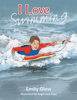I Love Swimming (Paperback)