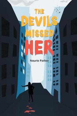 The Devils Missed Her (Paperback)