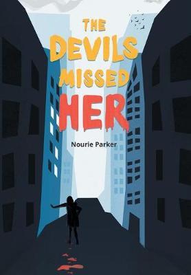 The Devils Missed Her (Hardback)