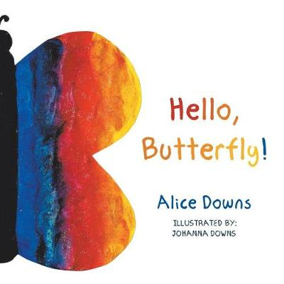 Hello, Butterfly! (Paperback)