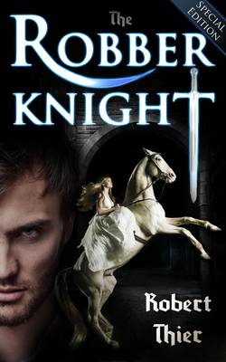 The Robber Knight - Robber Knight Saga Vol. 1 (Paperback)