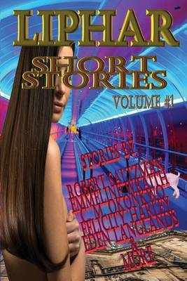 Liphar Short Stories Volume 1 (Paperback)