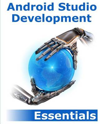 Android Studio Development Essentials (Paperback)