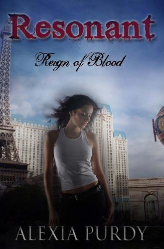 Resonant (Reign of Blood Prequel) - Vampires of Vegas (Paperback)