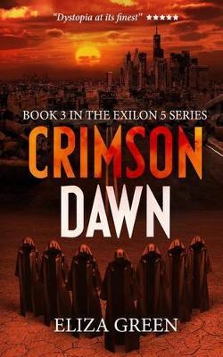 Crimson Dawn - Exilon 5 Trilogy Book 3 (Paperback)