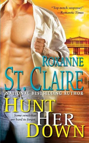 Hunt Her Down - The Bullet Catchers 7 (Paperback)