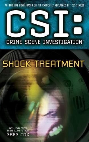 CSI: Crime Scene Investigation: Shock Treatment (Paperback)