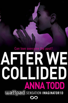 After We Collided - The After Series 2 (Paperback)