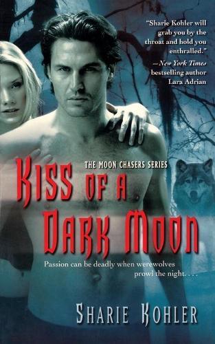 Kiss of a Dark Moon (Paperback)