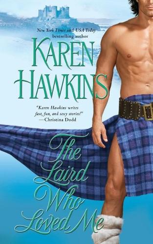 The Laird Who Loved Me - The MacLean Curse Series 5 (Paperback)