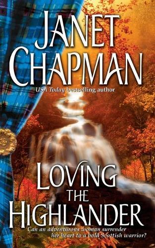 Loving the Highlander (Paperback)